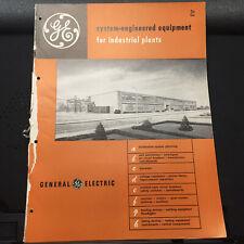 Vtg General Electric GE Brochure ~ Industrial Plant Equipment 1956 Catalog