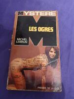 michel lebrun , les ogres (eta1)