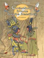 Création d'une bande dessinée - Bruno Bertin - Livre - 71409 - 2277267
