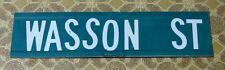 "WASSON ST Real Road Street Sign WILLCOX ARIZONA! Measures 6"" X 24"""