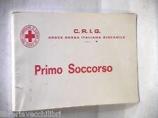 PRIMO SOCCORSO Croce Rossa Italiana Giovanile 1970 Medicina Intervento Manuale