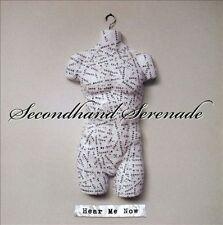 Secondhand Serenade, Hear Me Now, Good