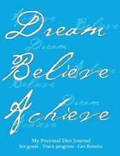 My Personal Diet Journal, Set Goals, Track Progress, Get Results : Effective...