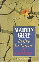 MARTIN GRAY ENTRE LA HAINE ET L'AMOUR + PARIS POSTER GUIDE