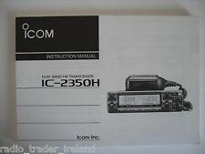 Icom-2350h (autentica manuale di istruzioni solo)............ radio_trader_ireland.