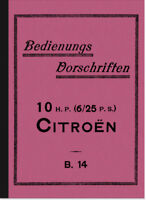 Citroen 10 H.P. 6/25 PS B. 14 Bedienungsanleitung Betriebsanleitung Handbuch B14