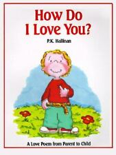 How Do I Love You? (Brand New Paperback) P. K. Hallinan