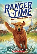 Rescue on the Oregon Trail (Ranger in Time #1) by Kate Messner
