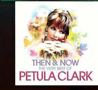 Petula Clark / Then & Now - The Very Best Of Petula Clark