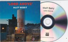 MATT BERRY LORD ABOVE RARE 1 TRACK PROMO CD