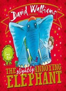 The Slightly Annoying Elephant By David Walliams, Tony Ross. 9780008175696