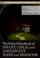 The Oxford Handbook of Infant, Child, and Adolescent Sleep and Behavior (New)
