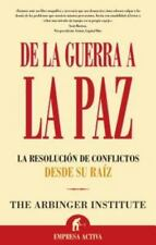 DE LA GUERRA A LA PAZ/ ANATOMY OF PEACE: LA RESOLUCION DE By Arbinger Mint