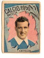 CALCIO FIGURINA  CALCIATORI   VAV  CAMPIONATO 1950  BRESCIA  CASTELLINI
