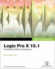 Apple Pro Training: Logic Pro X 10. 1 : Professional Music Production by...