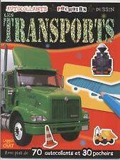 NEUF LIVRE LES TRANSPORTS = 70 AUTOCOLLANTS 30 POCHOIRS DESSIN LOISIR ENFANT