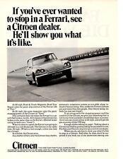1970 CITROEN  ~  STOP IN A FERRARI  ~  CLASSIC ORIGINAL PRINT AD