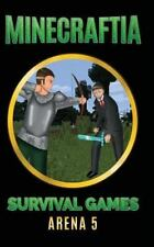Minecraft Hunger Games: Minecraftia: Survival Games Arena 5 by Jason Jade,...