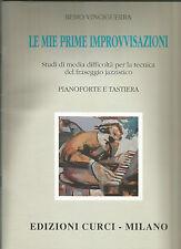 LE MIE PRIME IMPROVVISAZIONI TASTIERA E PIANOFORTE - REMO VINCIGUERRA - SPARTITI