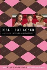 The Clique: Dial L for Loser 6 by Lisi Harrison (2006, Paperback)