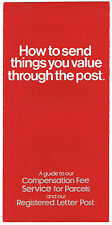 HOW TO SEND THINGS YOU VALUE THROUGH THE POST G.P.O FOLD OUT LEAFLET