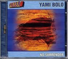 YAMI BOLO - NO SURRENDER CD