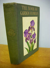 The BOOK OF GARDEN FLOWERS, Robert M McCurdy, 1932 Illustrated