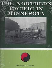 Northern Pacific in MINNESOTA: first days in St. Paul to final merger w/BN (NEW)