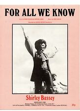 SHIRLEY BASSEY - FOR ALL WE KNOW. (UK, 1971, SHEET MUSIC)