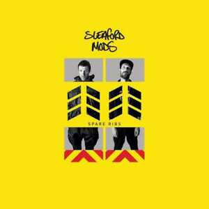 Sleaford Mods - Spare Ribs (NEW CD)