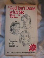 God Isn't Done with Me Yet by Sister Mary Rose McGeady 1993, paperback homeless