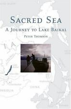 Sacred Sea: A Journey to Lake Baikal-ExLibrary