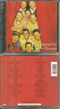 LES COMPAGNONS LA CHANSON :Le meilleur - BEST OF ( 2 CD ) / NEUF EMBALLE - NEW