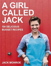 A Girl Called Jack: 100 delicious budget recipes | Jack Monroe