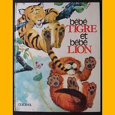 BÉBÉ TIGRE ET BÉBÉ LION Gilles Saint-Cerere Serial 1970