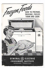 """1940s--GENERAL ELECTRIC BOOKLET--""""FROZEN FOODS--HOW TO FREEZE, THAW & COOK"""""""