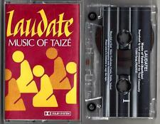 LAUDATE / MUSIC OF TAIZE - Cassette (1984)