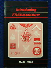 Introducing Freemasonry: Practical Guide to Freemasonry in England and Wales ...
