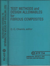 Chamis TEST METHODS & DESIGN ALLOWABLES FOR FIBROUS COMPOSITES hc 1981 ASTM Fine