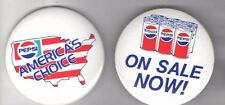 2 Old pin PEPSI-COLA pinback  CHOICE 3 inch button