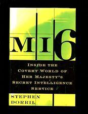 MI6 Inside the Covert World of Her Majesty's Secret Intelligence Se 1st HBdj, VG
