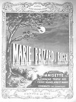 PUBLICITÉ DE PRESSE 1913 MARIE BRIZARD & ROGER ANISETTE CURAÇAO TRIPLE SEC