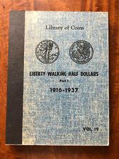 VINTAGE LIBRARY of COINS WALKER HALF DOLLARS ALBUM part 1, vol. 19 - NO COINS