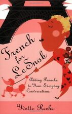 French for Le Snob: Adding Panache to Your Everyda