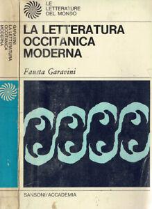 La Letteratura occitanica moderna. . Fausta Garavini. 1970. .