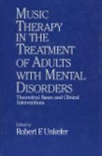 Music Therapy in the Treatment of Adults With Mental Disorders:-ExLibrary