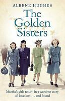 The Golden Sisters by Hughes, Alrene