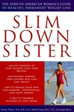Slim down Sister : The African-American Woman's Guide to Healthy, Permanent...