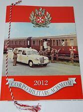 CALENDARIO STORICO ANNO 2012 CORPO MILITARE ACISMOM - CAVALIERI DI MALTA