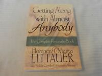 Getting along with Almost Anybody : The Complete Personality Book by Florence Li